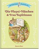 Die Flopsi-Haeschen & Frau Tupfelmaus: Peter Hase Kinderklassiker