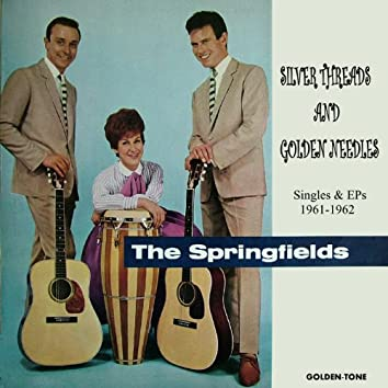 Silver Threads and Golden Needles (Singles & EPs 1961-1962)