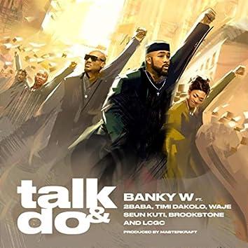 Talk and Do (feat. 2baba, Timi Dakolo, Waje, Seun Kuti, Brookstone & LCGC)