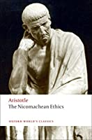 The Nicomachean Ethics (Oxford World's Classics)