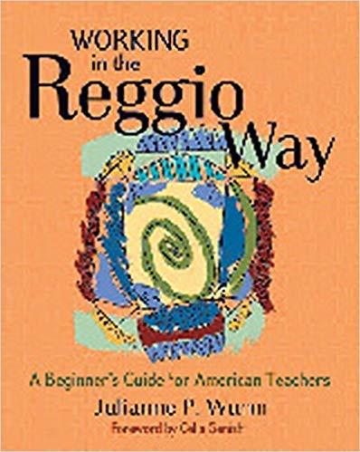 [1929610645] [9781929610648] Working in the Reggio Way: A Beginner's...