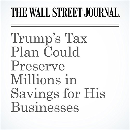 Trump's Tax Plan Could Preserve Millions in Savings for His Businesses copertina