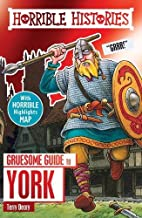 Gruesome Guide to York (Horrible Histories)