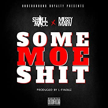 Some Moe Shit