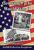 Growing Up In World War II: 1941-1945