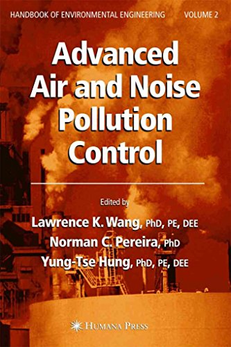 [(Advanced Air and Noise Pollution Control : Volume 2)] [Edited by Lawrence K. Wang ] published on (November, 2010)