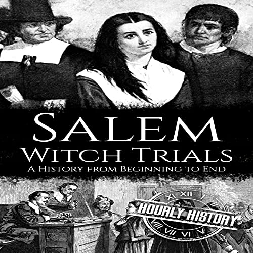 Salem Witch Trials: A History from …