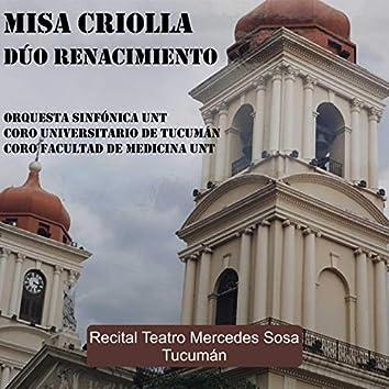 Misa Criolla (Recital en vivo Teatro Mercedes Sosa Tucumán)