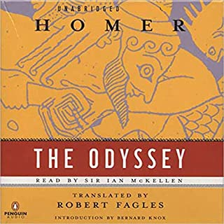 The Odyssey                   De :                                                                                                                                 Homer,                                                                                        Robert Fagles - translator                               Lu par :                                                                                                                                 Ian McKellen                      Durée : 13 h et 18 min     1 notation     Global 5,0