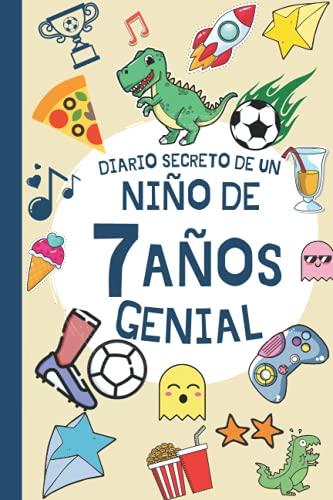 DIARIO SECRETO DE UN NIÑO DE 7 AÑOS GENIAL: Regalo Diario y tarjeta de cumpleaños niño 7 años en español ( fútbol dinosaurio infantil original )   ... firmas y visitas de 7 años cumpleaños feliz