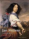 Jan Mijtens (1613/14-1670): Leben und Werk (Studien zur internationalen Architektur- und Kunstgeschichte)