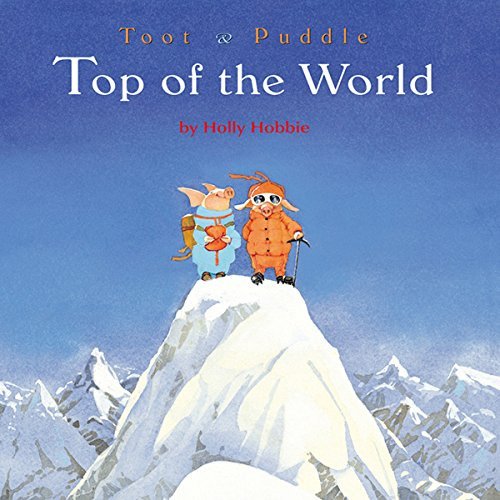 Toot & Puddle: Top of the World cover art