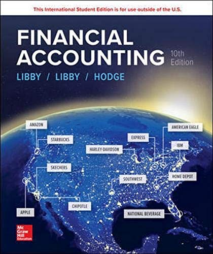 Compare Textbook Prices for Financial Accounting 10 Edition ISBN 9781260565430 by Libby, Robert,Libby, Patricia,Hodge, Frank
