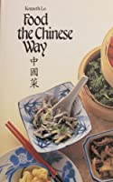 Food The Chinese Way 0890096597 Book Cover