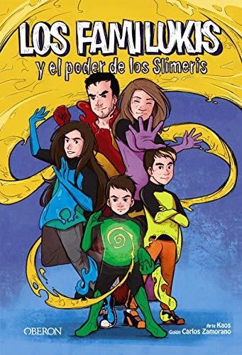 Los Familukis y el poder de los Slimeris (Libros Singulares)