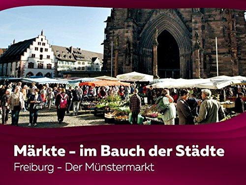 Freiburg - Der Münstermarkt