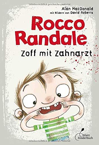 Rocco Randale 11 - Zoff mit Zahnarzt: Rocco Randale, Band 11