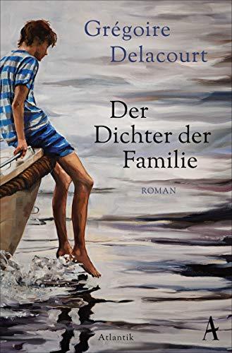 Der Dichter der Familie: Roman