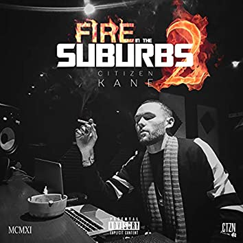 Fire in the Suburbs 2