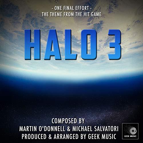 Halo 3 - One Final Effort - Main Theme