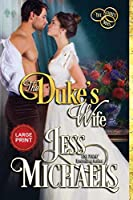 The Duke's Wife: Large Print Edition (The Three Mrs)