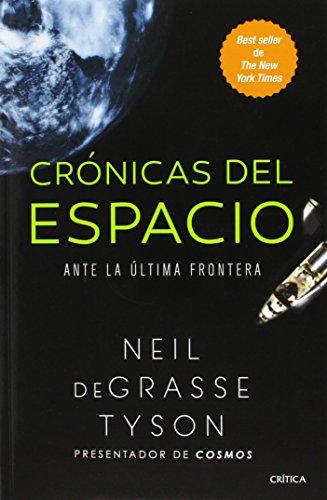 Download Crónicas del espacio / Space Chronicles: Ante La Ultima Frontera / Facing the Ultimating Frontier 6078406477