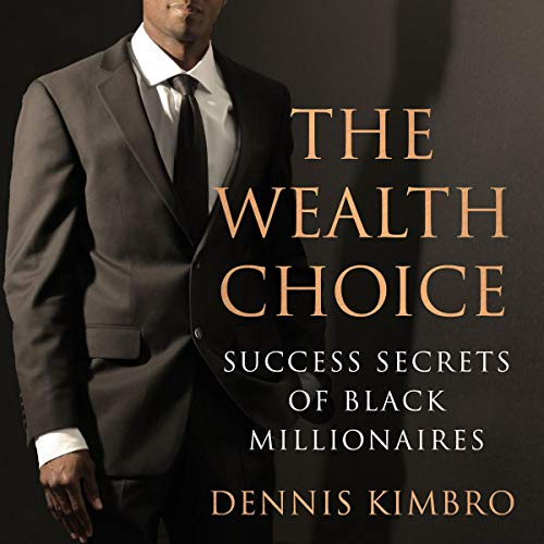 The Wealth Choice audiobook cover art