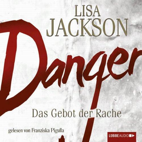 Danger - Das Gebot der Rache Titelbild