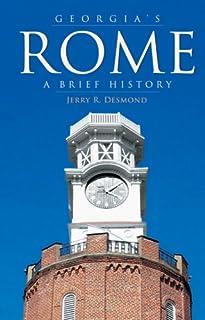 Georgia's Rome: A Brief History