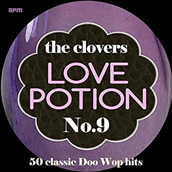 Love Potion No. 9 - 50 Classic Doo Wop Hits