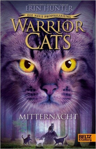 Warrior Cats - Die neue Prophezeiung. Mitternacht: II, Band 1 ( 4. November 2013 )