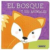 El bosque y susu animales (Libros con textura)