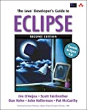 The Java Developer's Guide to Eclipse - Jim D'Anjou