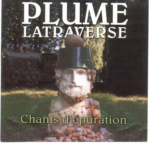 Chants d\'Epuration by Plume Latraverse