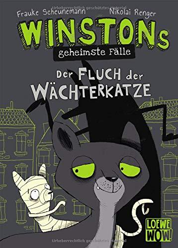 Winstons geheimste Fälle (Band 1) - Der Fluch der Wächterkatze: Kinderbuch ab 10 Jahre - Präsentiert von Loewe Wow! - Wenn Lesen WOW! macht