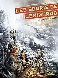 Les souris de Leningrad, tome 2 : La ville des morts par Jean-Claude van Rijckeghem