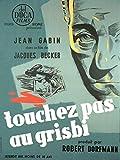 Touchez pas au grisbi (version restaurée)