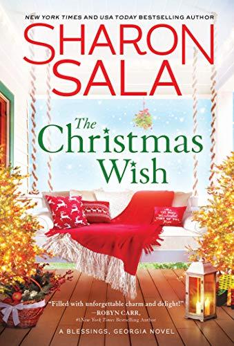 The Christmas Wish: Heartwarming Small-Town Southern Christmas Romance
