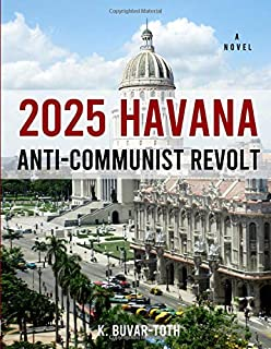 2025 Havana Anti-Communist Revolt: Extra Large Print Version