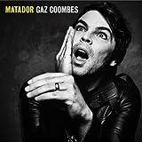 Gaz Coombes- Matador