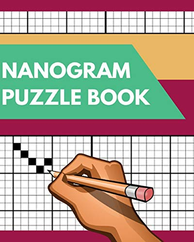 Nonogram Puzzle Book: Picross Griddlers Nonograms Hanjie book / Brain training for young and old / Test your brain to the limit