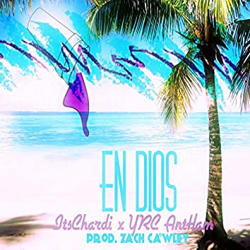 En Dios (feat. YRC Ant-Ham)