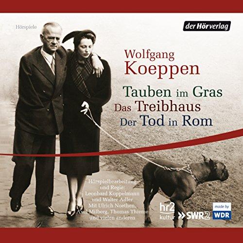 Tauben im Gras / Das Treibhaus / Der Tod in Rom audiobook cover art