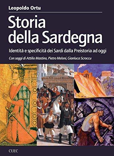 Storia della Sardegna. Identità e specificità dei sardi dalla preistoria ad oggi