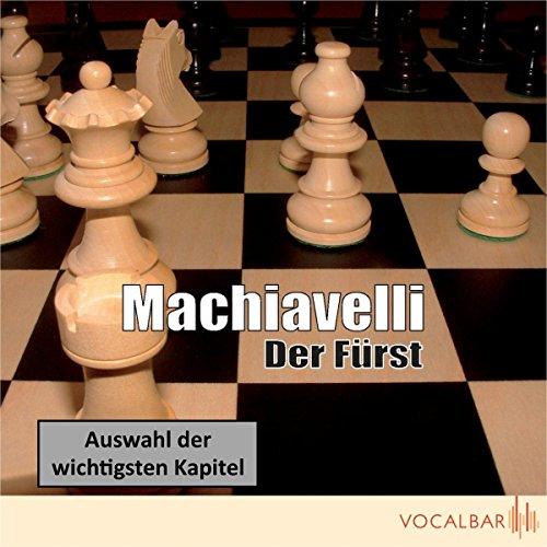 Der Fürst. Der Klassiker der Verhaltensstrategie in Politik und Wirtschaft audiobook cover art