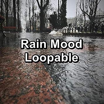 Rain Mood Loopable