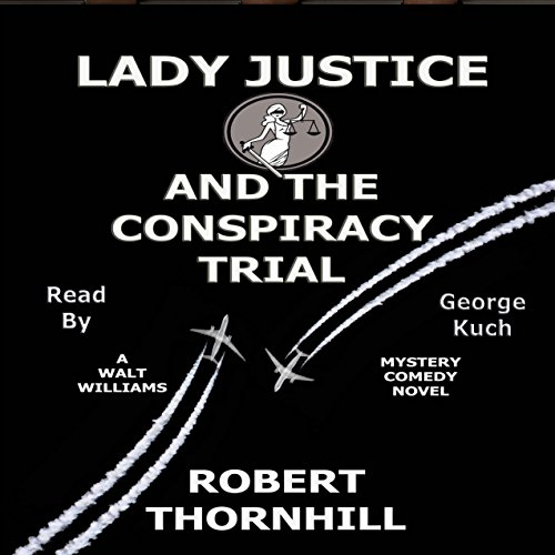 Lady Justice and the Conspiracy Trial audiobook cover art