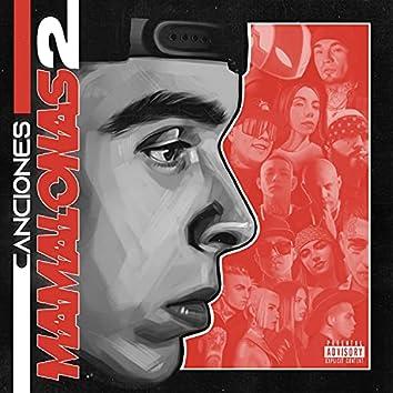 Canciones Mamalonas 2