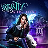 Beastly: The Citadel - Semester One: The Citadel Series, Book 1