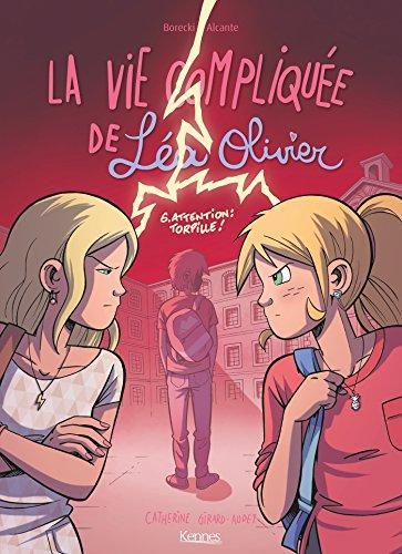 La Vie compliquée de Léa Olivier BD T06 : Attention: torpille! (French Edition)